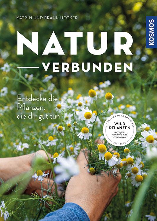 Hecker, Katrin / Hecker, Frank – Naturverbunden