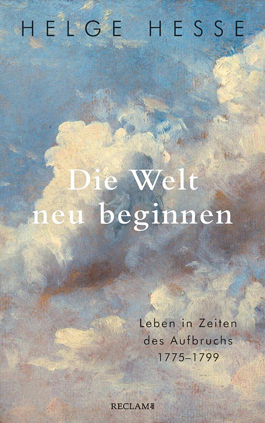 Hesse, Helge – Die Welt neu beginnen
