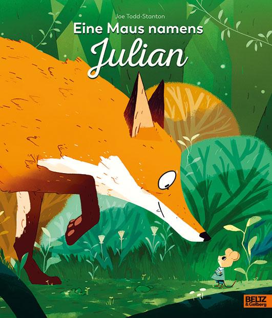 Todd-Stanton, Joe – Eine Maus namens Julian