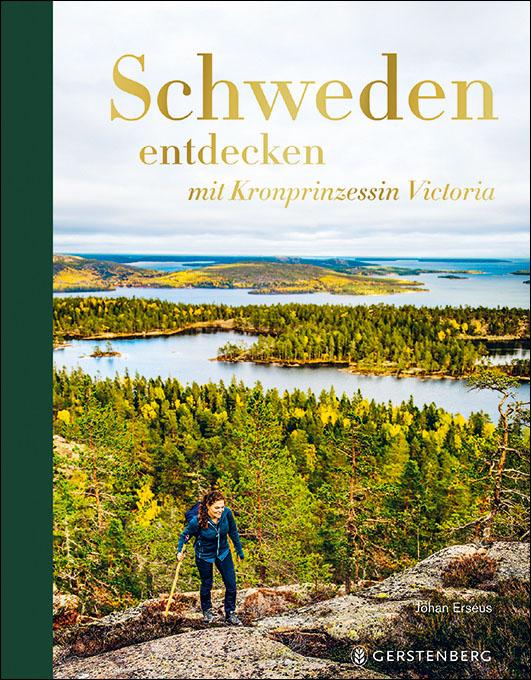 Erséus, Johan – Schweden entdecken mit Kronprinzessin Victoria