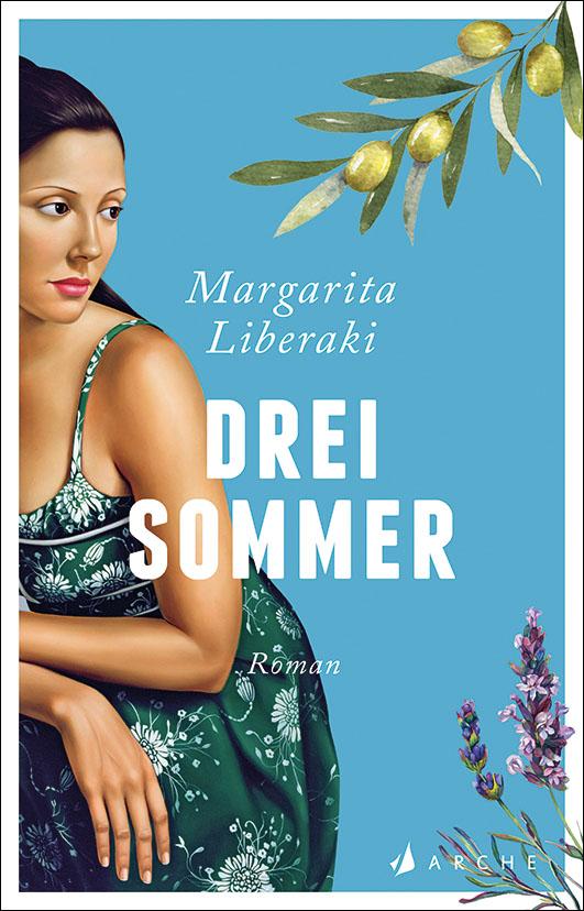 Liberaki, Margarita – Drei Sommer