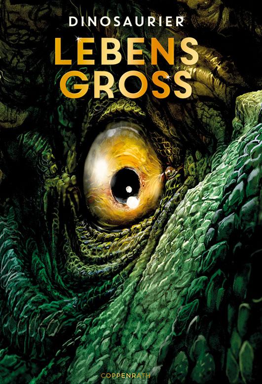 Frey-Spieker, Raimund – Lebensgroß – Dinosaurier