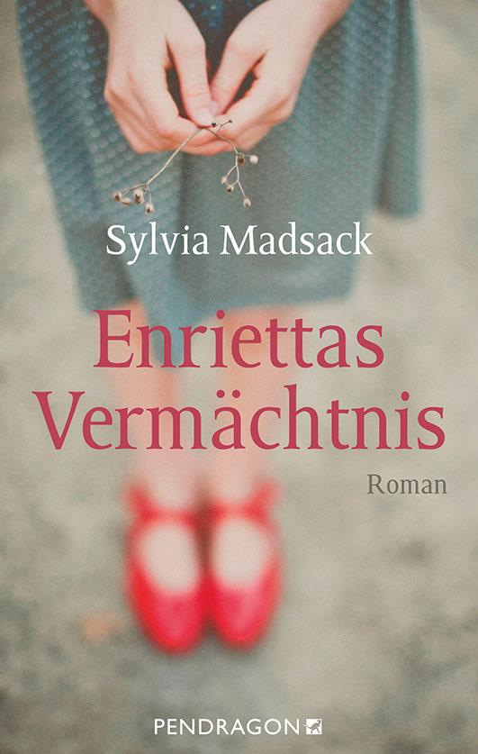 Madsack, Sylvia – Enriettas Vermächtnis