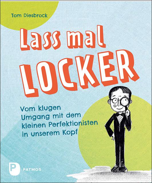 Diesbrock, Tom – Lass mal locker