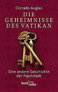 Corrado Augias - Die Geheimnisse des Vatikan