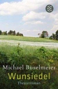 Michael Buselmeier - Wunsiedel