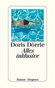 Doris Dörrie - Alles inklusive