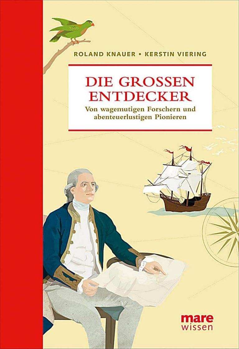 Knauer, Roland/Viering, Kerstin – Die großen Entdecker