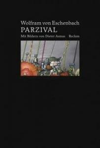 Wolfram von Eschenbach - Parzival