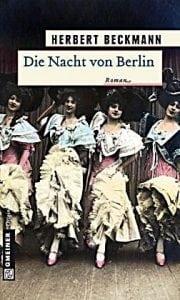 Herbert Beckmann - Die Nacht von Berlin
