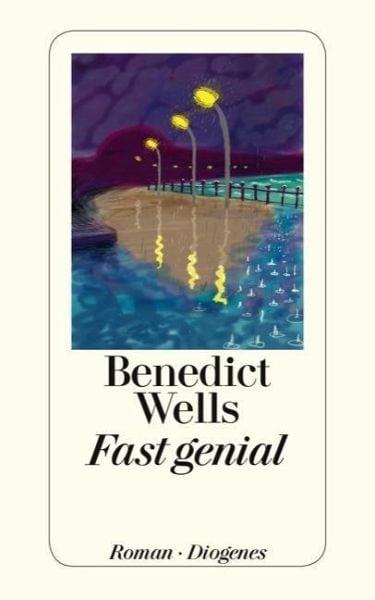 Wells, Benedict – Fast genial