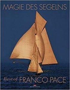 Franco Pace - Magie des Segelns