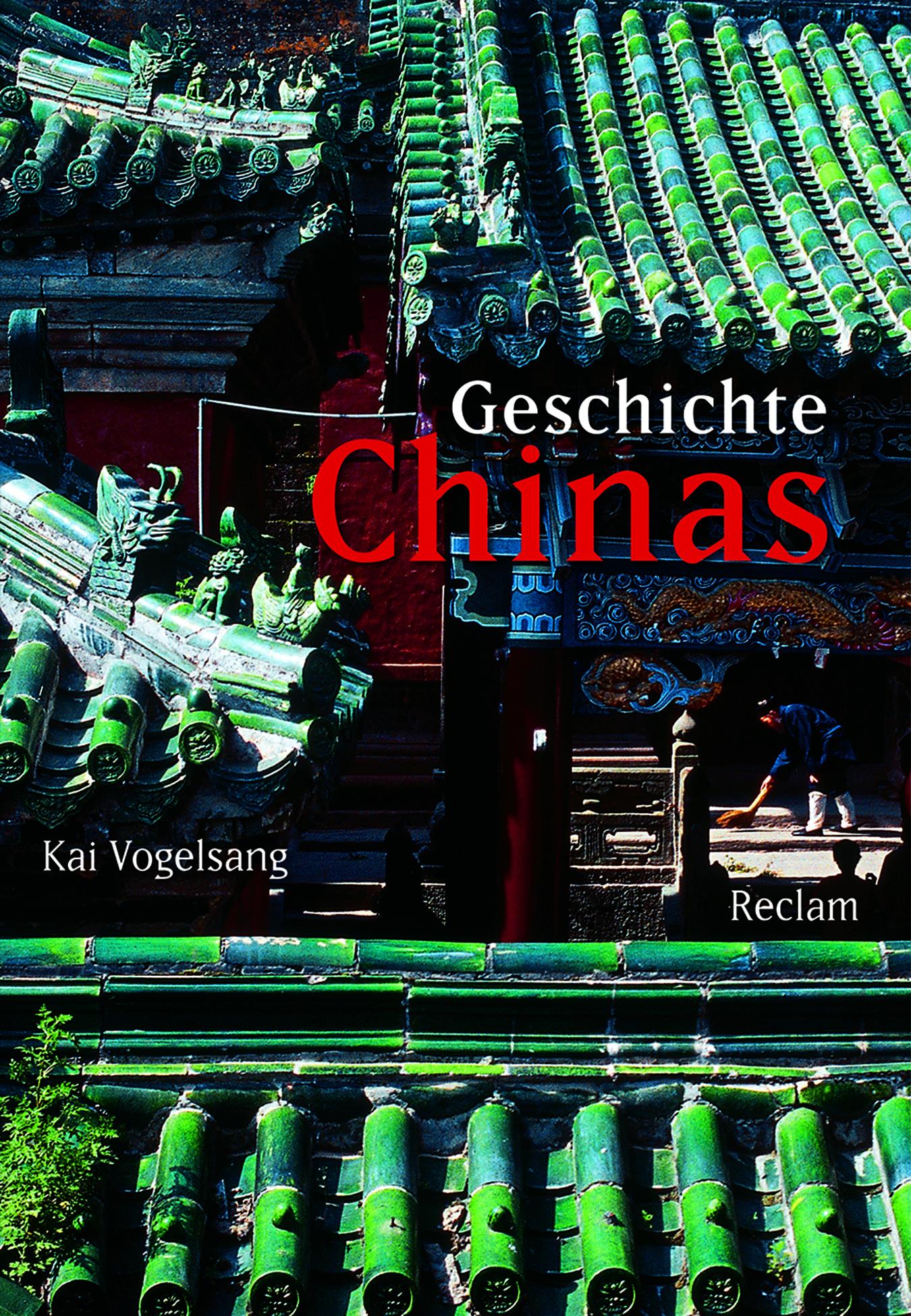 Vogelsang, Kai – Geschichte Chinas
