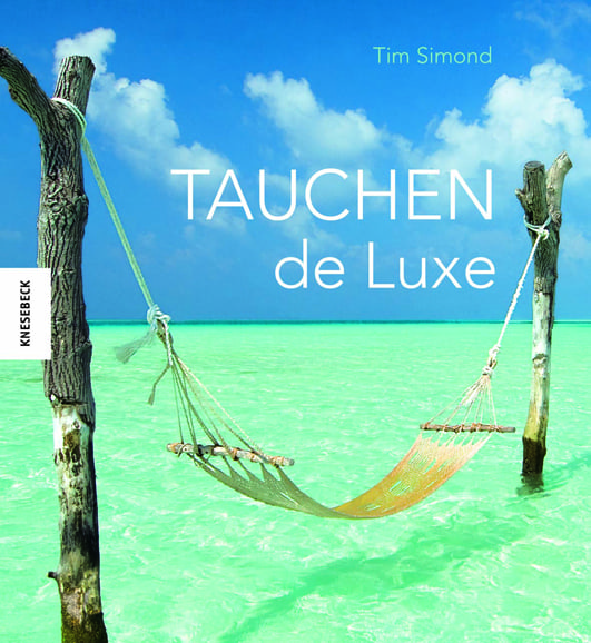Simond, Tim – Tauchen de Luxe