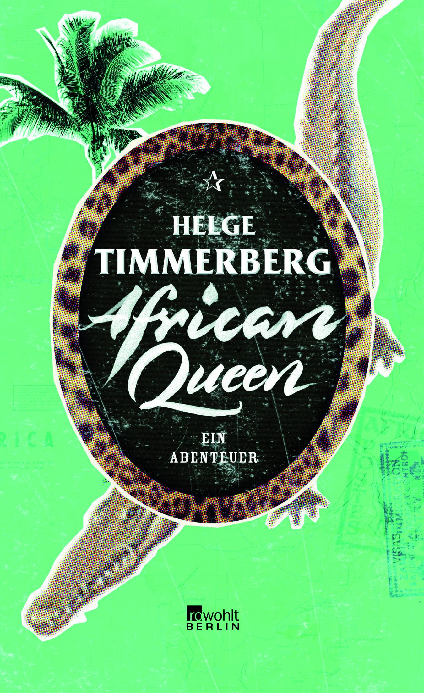 Timmerberg, Helge – African Queen