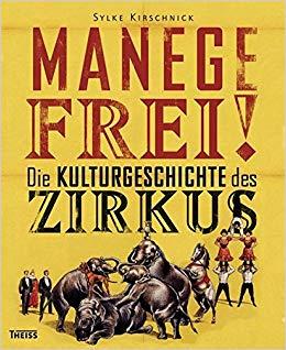 Kirschnick, Sylke – Manege frei !