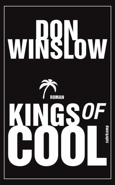 Winslow, Don – Kings of Cool