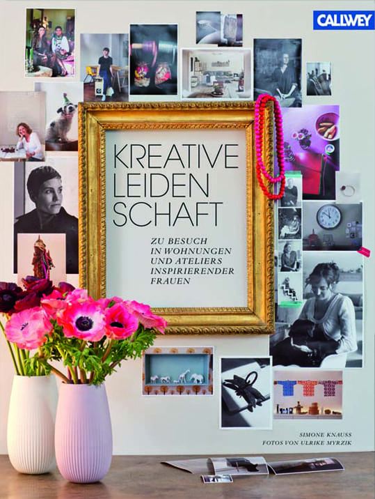 Knauss, Simone/Myrzik, Ulrike – Kreative Leidenschaft