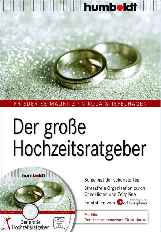 Mauritz, Friederike/Stiefelhagen, Nikola – Der große Hochzeitsratgeber