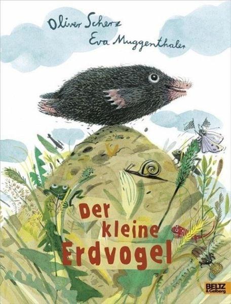 Scherz, Oliver / Muggenthaler, Eva – Der kleine Erdvogel