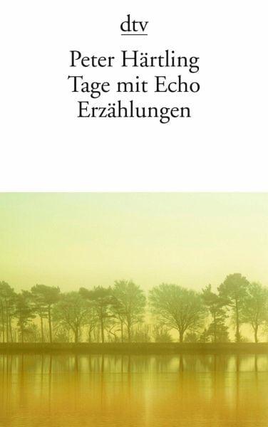 Härtling, Peter – Tage mit Echo
