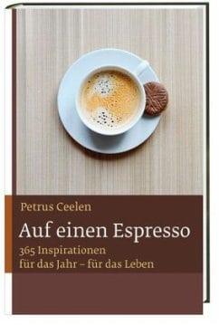 Ceelen, Petrus – Auf einen Espresso