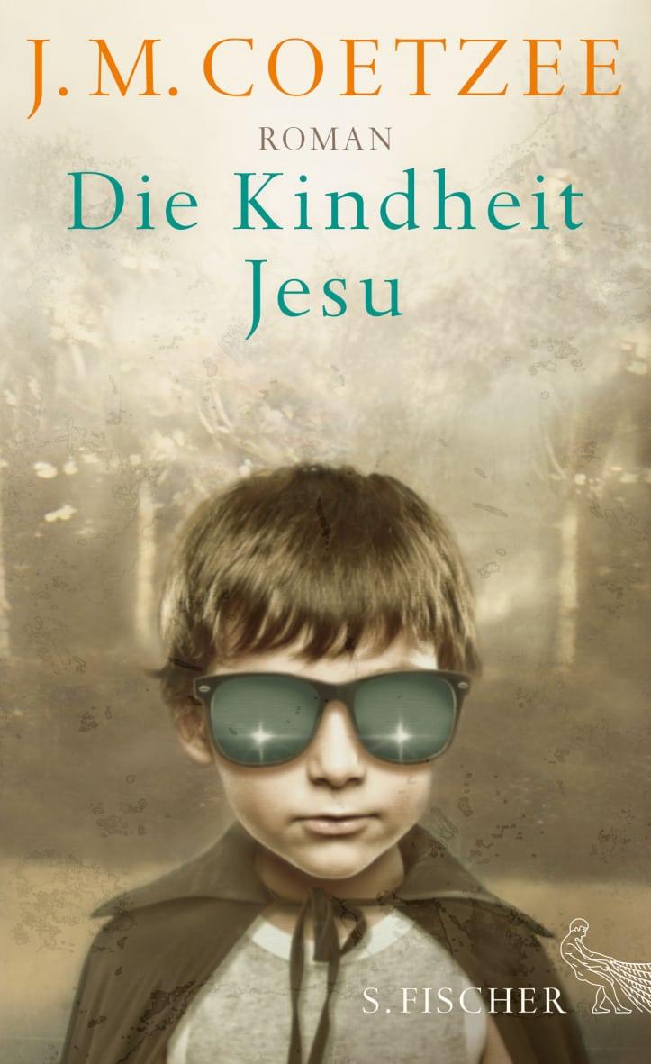 Die Kindheit Jesu – J.M. Coetzee