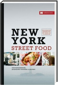 Vanderberghe, Tom/ Gossens, Jacqueline – New York Street Food