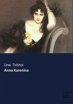 Tolstoi, Lew – Anna Karenina