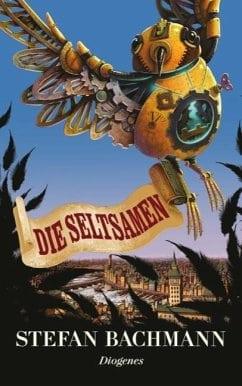 Bachmann, Stefan – Die Seltsamen