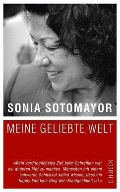 Sotomayor, Sonia – Meine geliebte Welt
