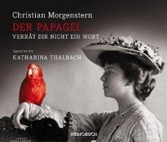 Morgenstern, Christian – Der Papagei … verrät dir nicht ein Wort –