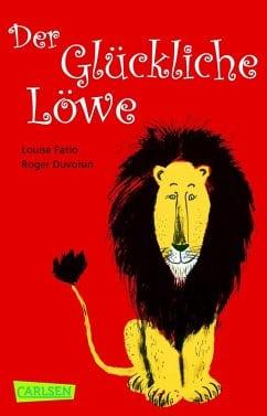 Fatio, Louise/ Duvoisin, Roger – Der glückliche Löwe