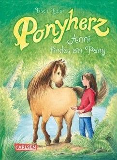 Luhn, Usch – Ponyherz: Anni findet ein Pony