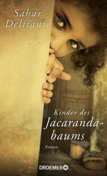 Sahar Delijani – Kinder des Jacarandabaums