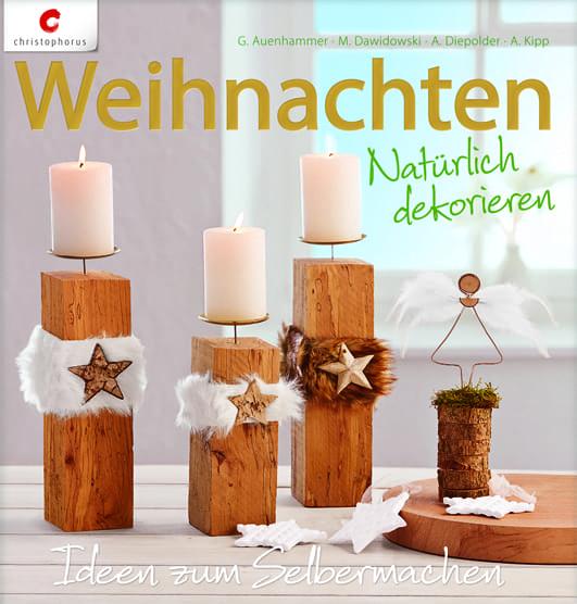 Auenhammer, Gerlinde – Weihnachten-Natürlich dekorieren