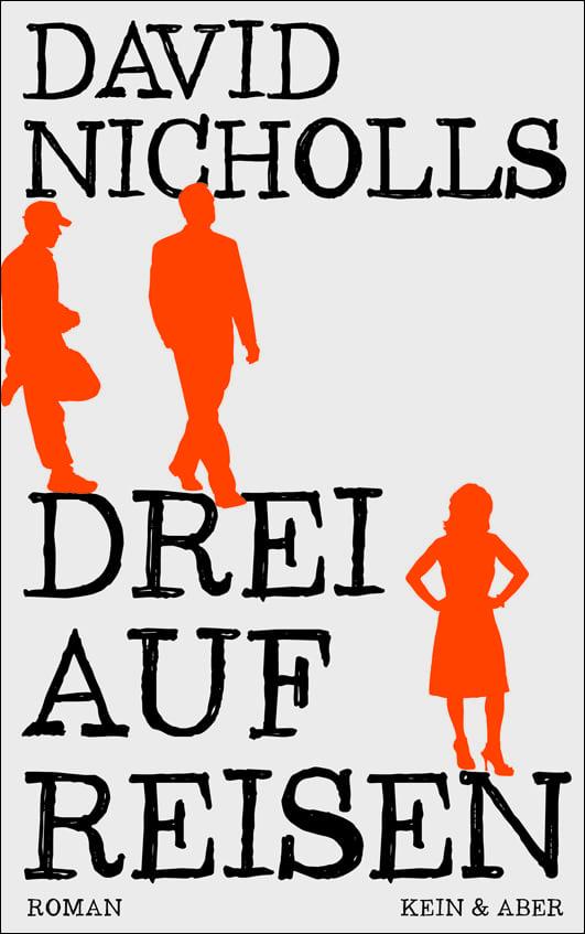 Nicholls, David – Drei auf Reisen