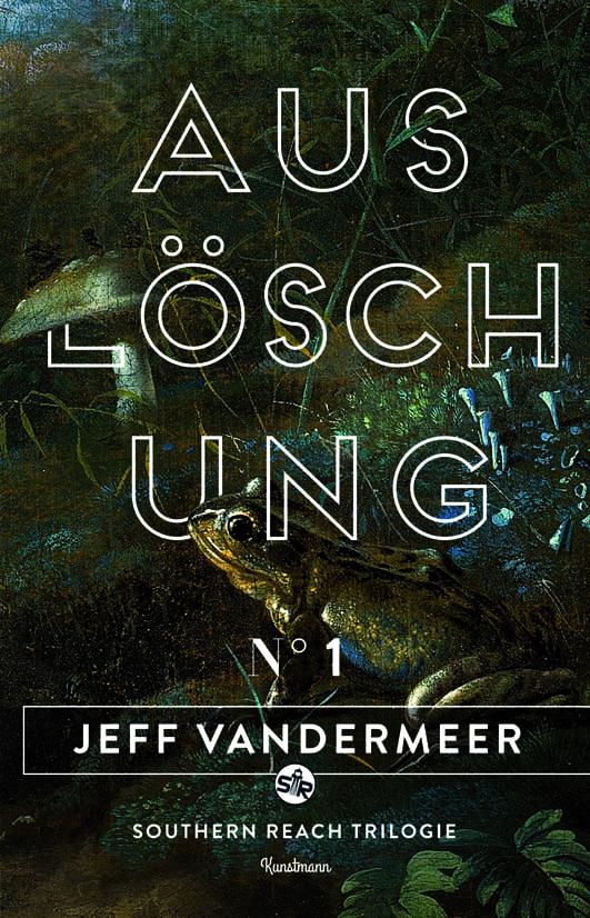 VanderMeer, Jeff – Auslöschung