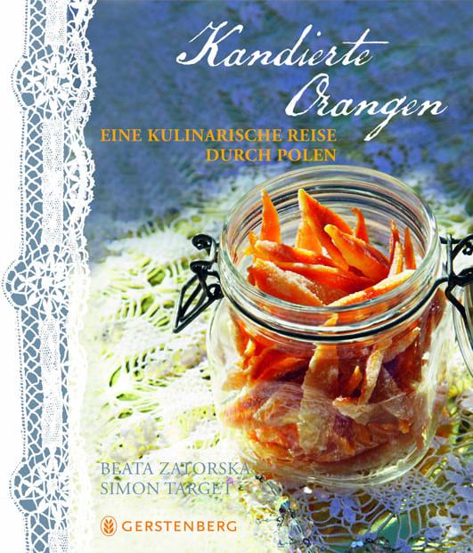 Zatorska, Beata/ Target, Simon – Kandierte Orangen