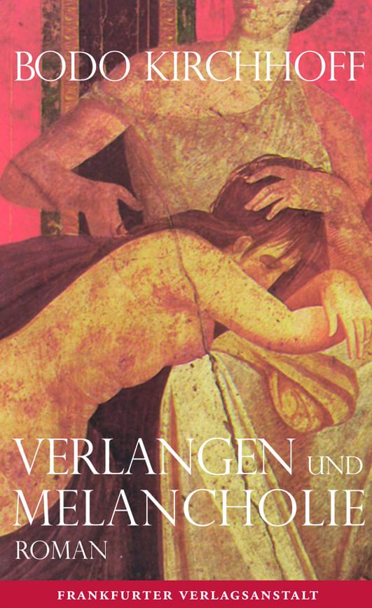 Kirchhoff, Bodo – Verlangen und Melancholie