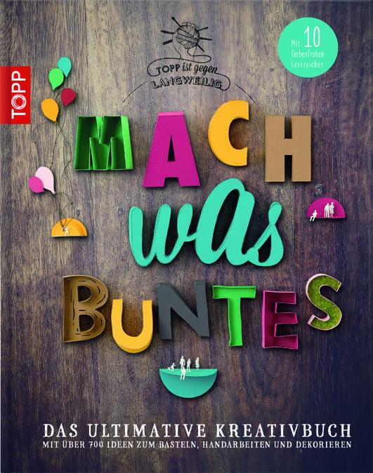 Topp – Mach was Buntes