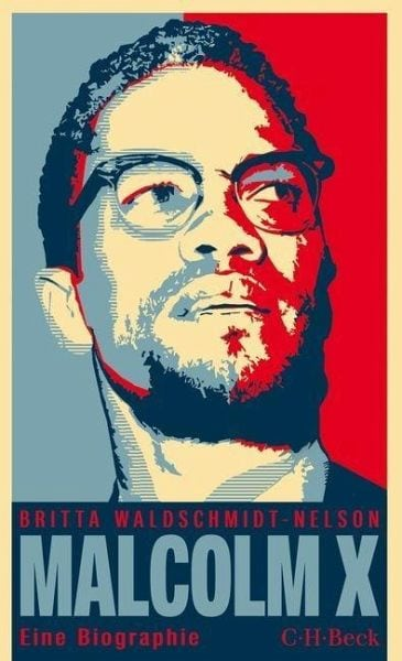 Waldschmidt-Nelson, Britta – Malcolm X