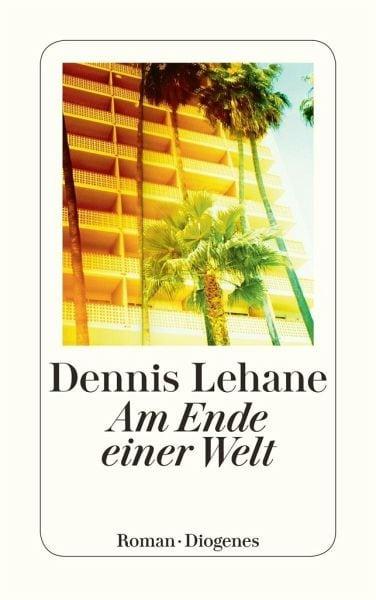 Lehane, Dennis – Am Ende einer Welt