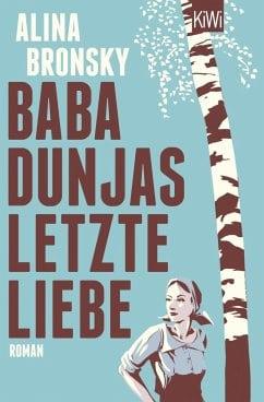 Bronsky, Alina – Baba Dunjas letzte Liebe