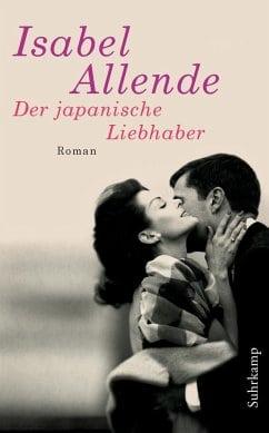 Allende, Isabel – Der japanische Liebhaber
