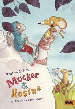 Andres, Kristina – Mucker & Rosine