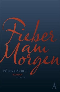 Gardos, Peter – Fieber am Morgen
