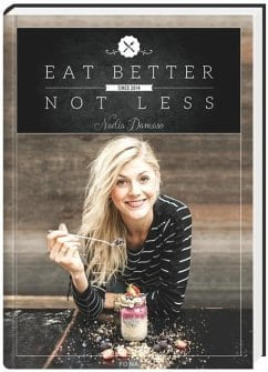 Damaso, Nadja – Eat better, not less