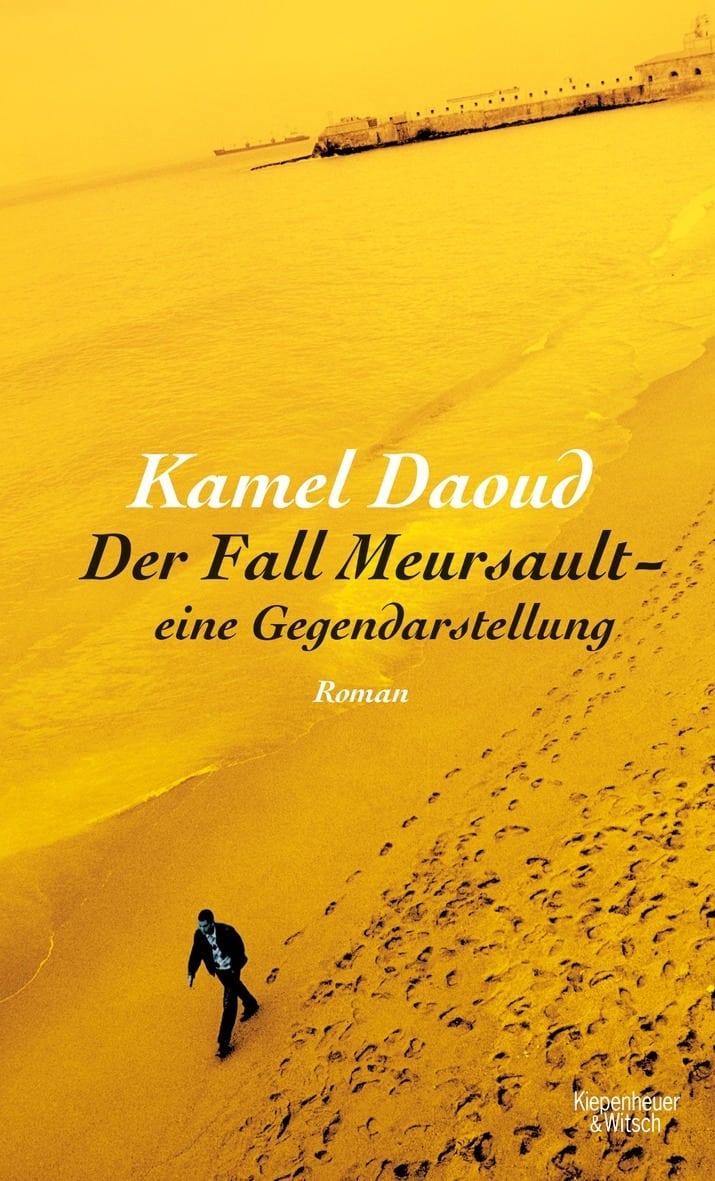 Daoud, Kamel – Der Fall Meursault