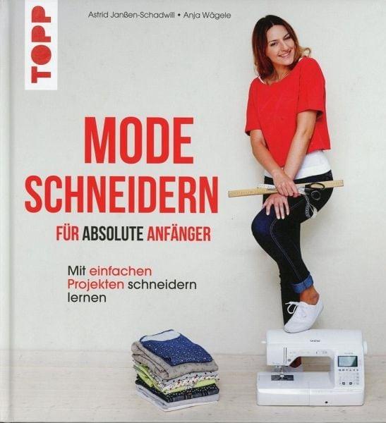 Janßen-Schadwill, Astrid – Mode schneidern für absolute Anfänger
